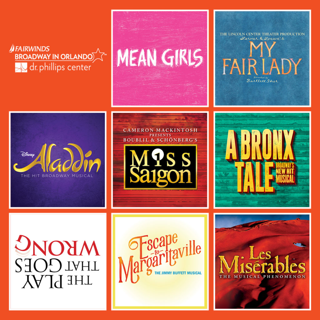 2019-20 Broadway Season in Orlando at Dr. Phillips Center for the Performing Arts